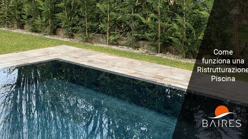 Come si svolge la ristrutturazione di una piscina - Baires Piscine Brescia Bergamo Milano